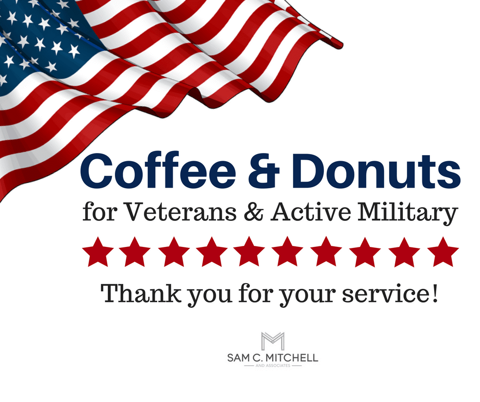 Coffee & Donuts for Veterans & Active Military. Thank you for your service!